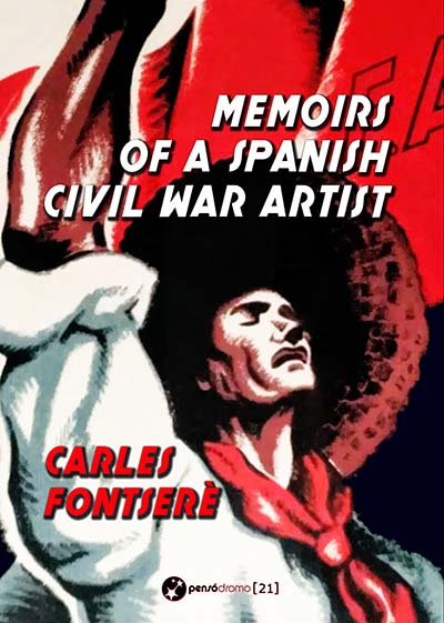 Memoirs of a Spanish Civil War Artist