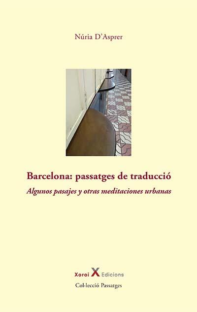 BarcBarcelona: passatges de traduccio - Núria d'Asprerelona: passatges de traduccio - Núria d'Asprer