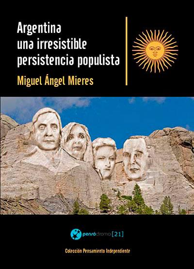 argentina-una-irresistible-persistencia-populista