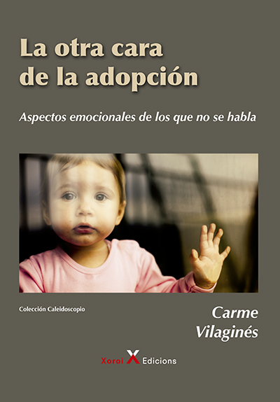 Portada del libro La otra cara de la adopción de Carme Vilaginés