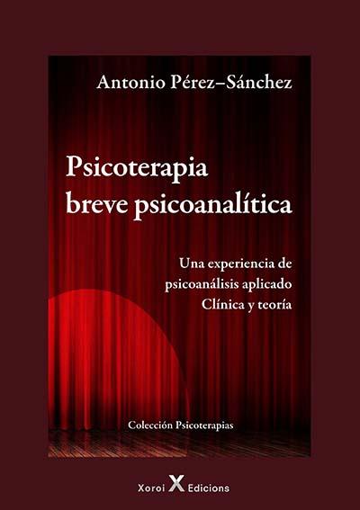 Portada del libro Psicoterapia breve psicoanalítica de Antonio Pérez-Sánchez