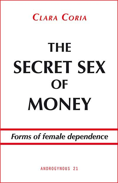 The Secret Sex of Money.