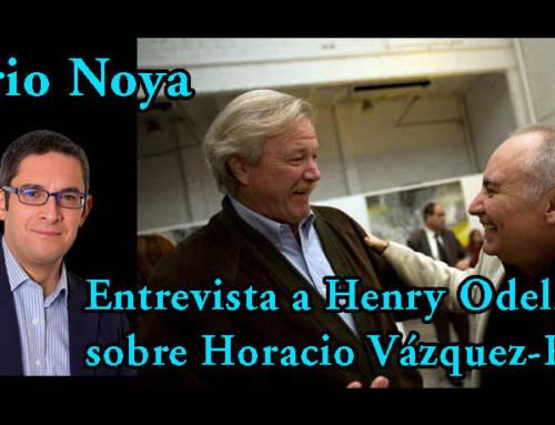 Mario Noya entrevista a Henry Odell sobre Horacio Vázquez-Rial