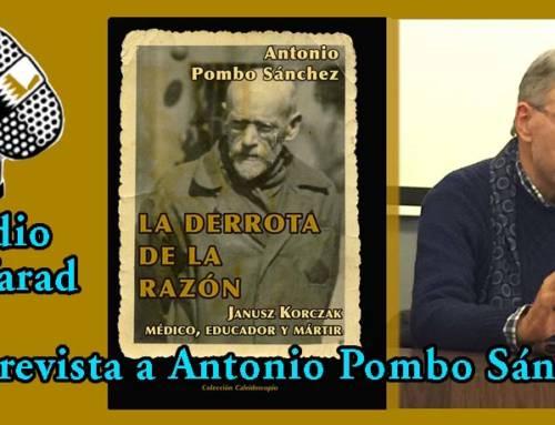 Radio Sefarad entrevista a Antonio Pombo autor de «La derrota de la razón»
