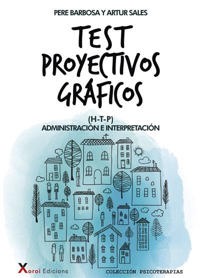 Test proyectivos gráficos, de Pere Barbosa y Artur Sales
