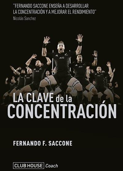 La clave de la concentración de Fernando Saccone