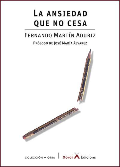 """""""La ansiedad que no cesa"""" de Fernando Martín Aduriz"""