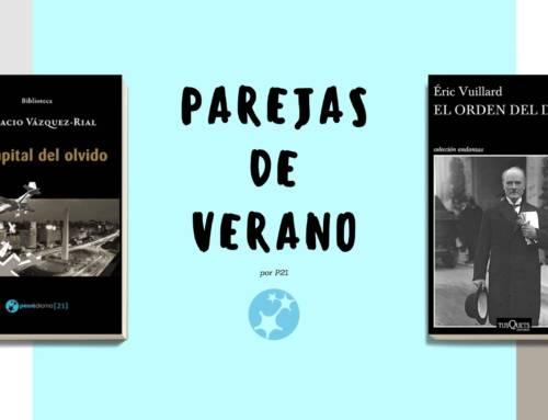 Horacio Vázquez-Rial y Éric Vuillard son Pareja de Verano