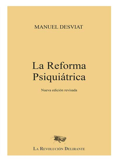 Portada de La Reforma Psiquiatrica, de Manuel Desviat