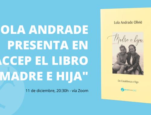 """Presentación del libro de Lola Andrade """"Madre e hija"""", vía Zoom"""